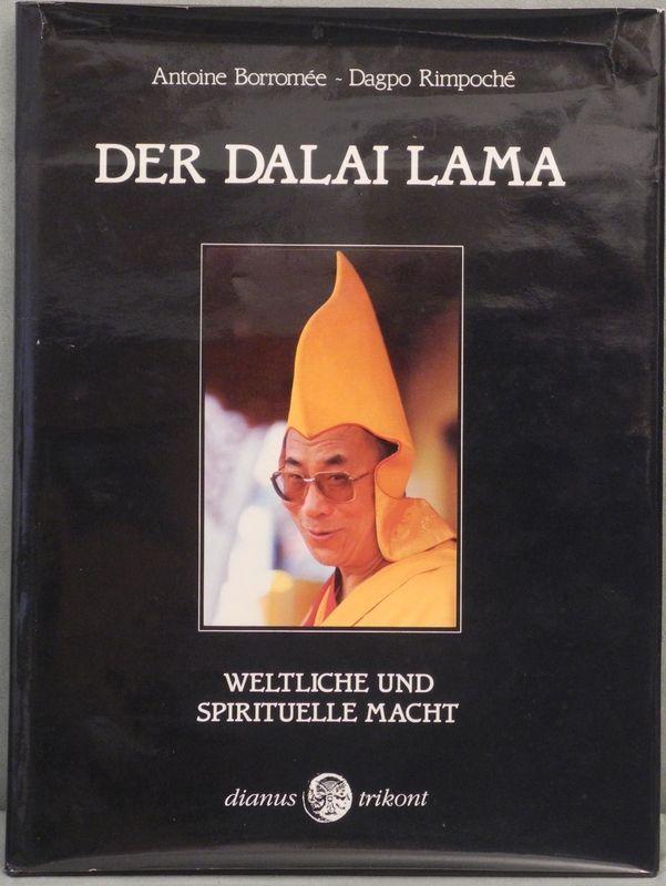 Der Dalai Lama. Weltliche und spirituelle Macht.