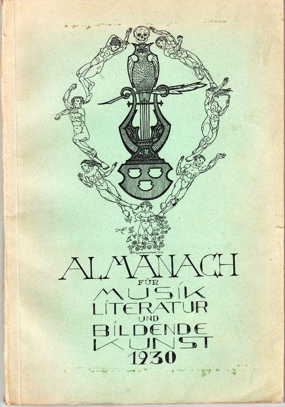 ALMANACH für Musik, Literatur und Bildende Künste 1930. Hrsg. vom Verein