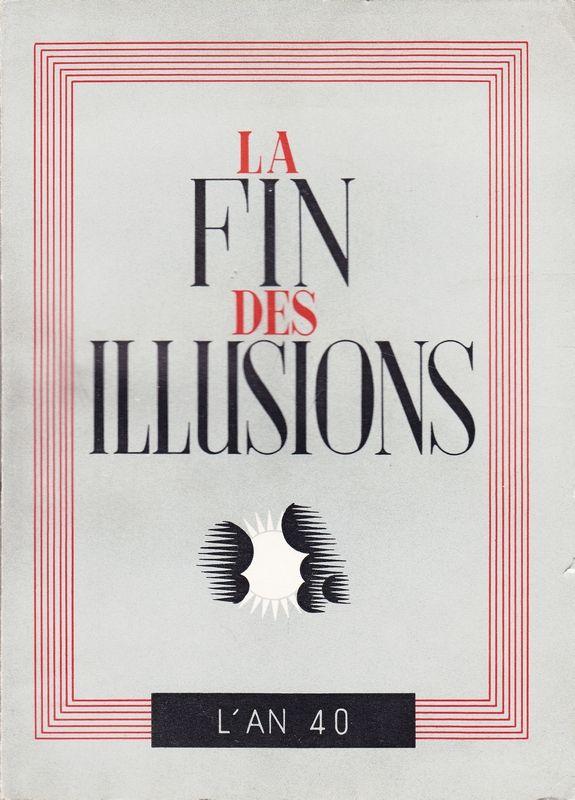 La FIN des Illusions. L
