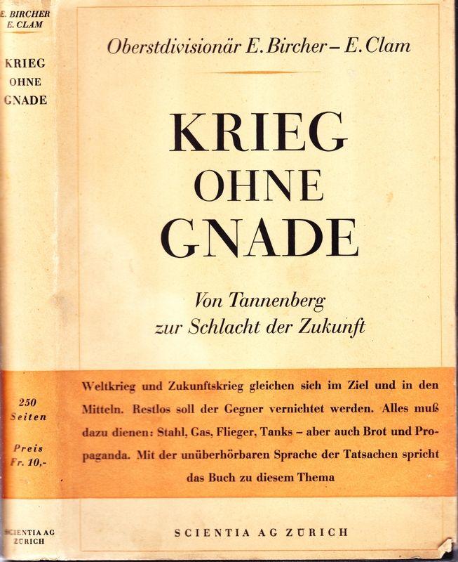 Krieg ohne Gnade. Von Tannenberg zur Schlacht der Zukunft.