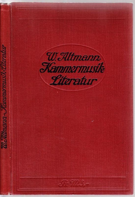 Kammermusik-Literatur. Verzeichnis von seit 1841 erschienen Kammermusikwerken.