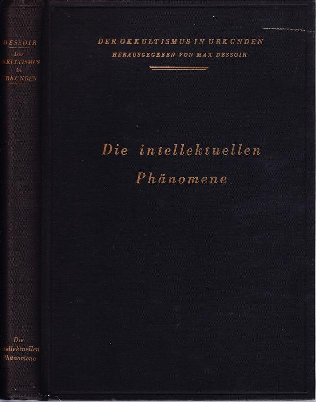 Die intellektuellen Phänomene.