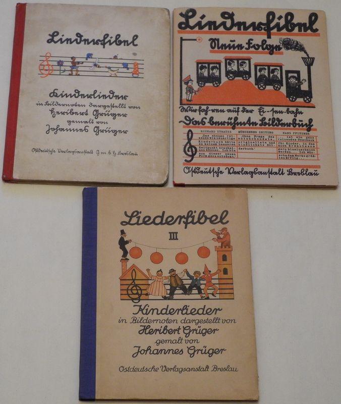 Liederfibel. Kinderlieder in Bildernoten dargestellt von H.Grüger, gemalt von Johannes Grüger.