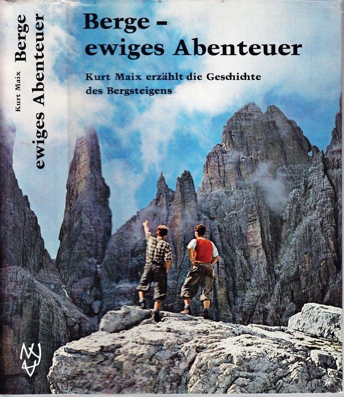 MAIX, Kurt Berge - ewiges Abenteuer.