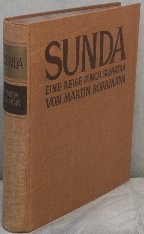 Sunda. Eine Reise durch Sumatra.