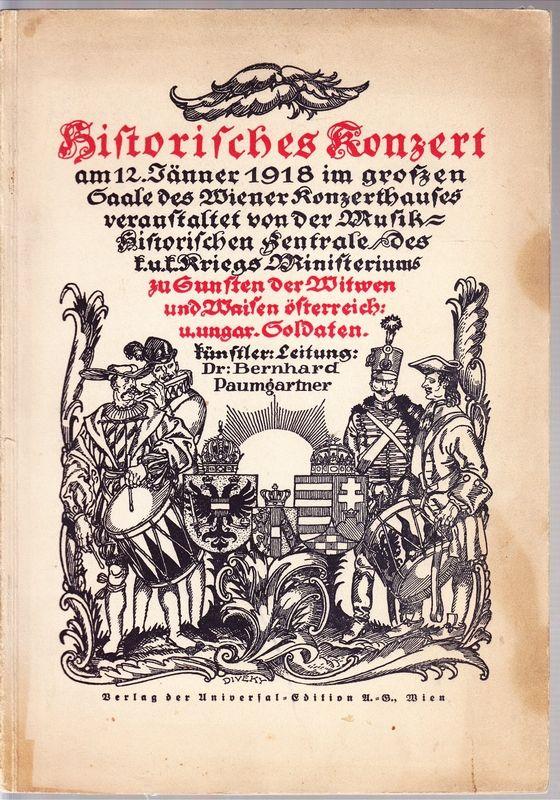 HISTORISCHES Konzert am 12.Jänner 1918 im großen Saale des Wiener Konzerthauses ...