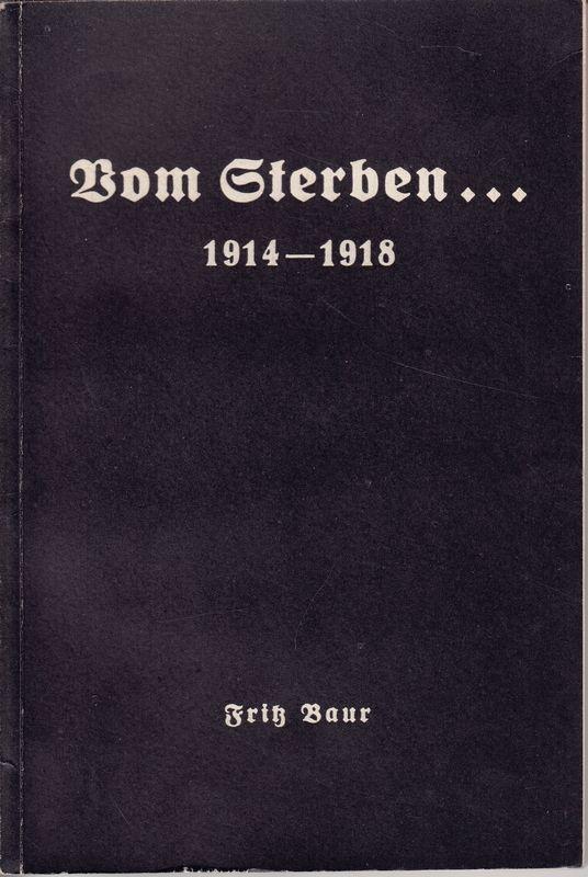 Vom Sterben... 1914-1918.
