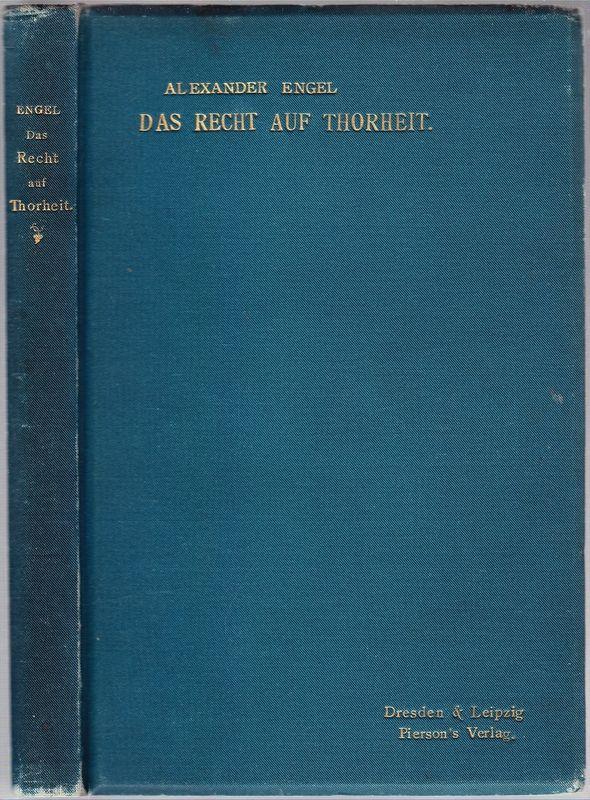 ENGEL, Alexander Das Recht auf Thorheit. Geschichten einer Schellenkappe.