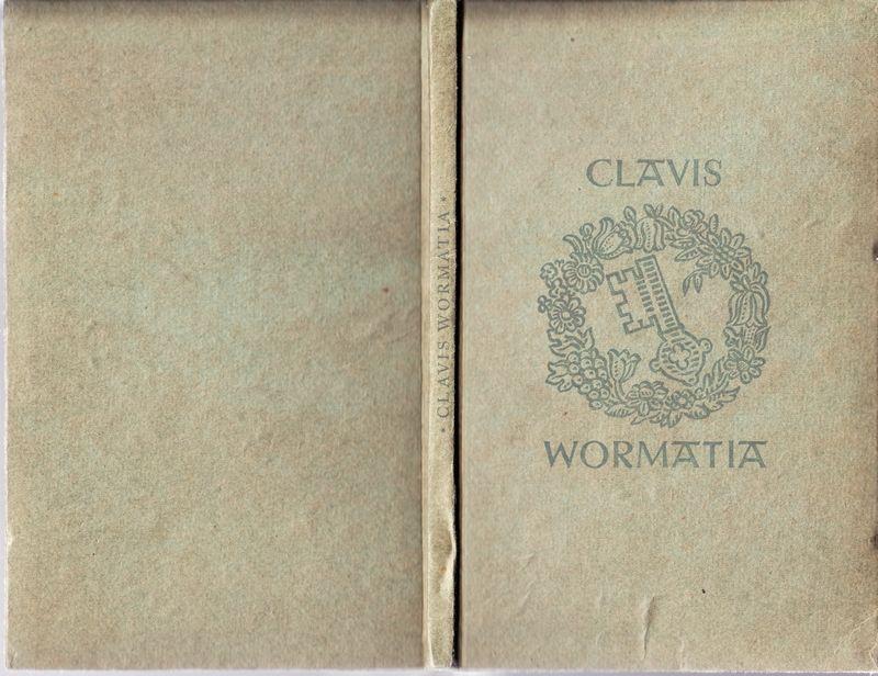 Clavis Wormatia. Schlüssel zu unseren Wonnegärtlein.