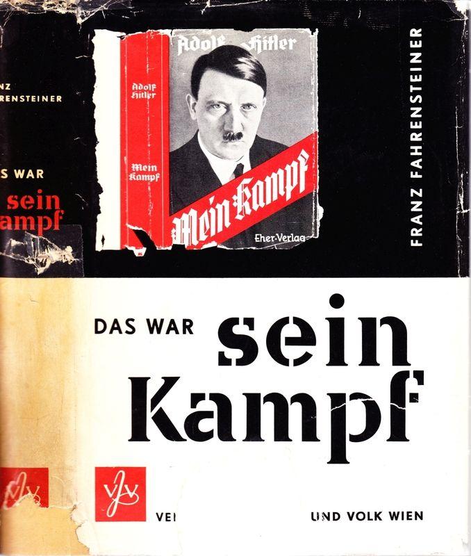 Das war sein Kampf. Bd.I: Von den Anfängen bis 1939. (alles ersch).