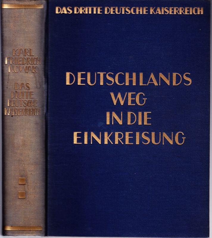 Das dritte deutsche Kaiserreich. 2.Bd.: Deutschlands Weg in die Einkreisung.