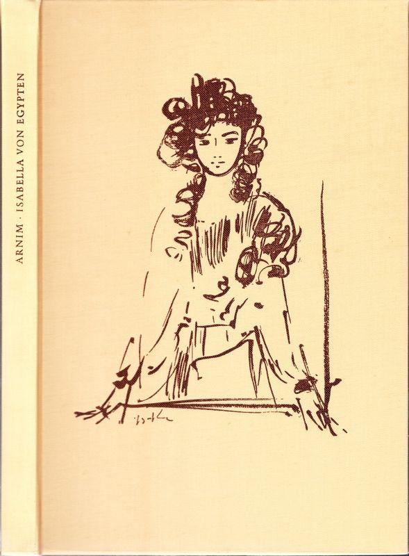 Isabella von Egypten. Kaiser Karl des Fünften erste Jugendliebe.
