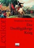 Der Dreißigjährige Krieg. Ein Lexikon. - Bedürftig, Friedemann
