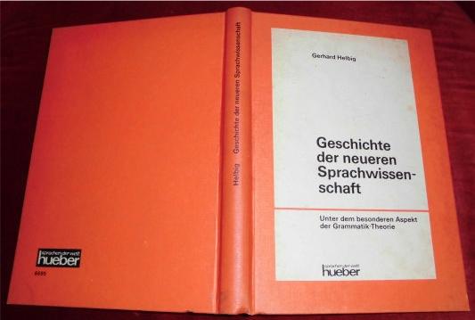 Geschichte der neueren Sprachwissenschaft. Unter dem besonderen Aspekt der Grammatik-Theorie.
