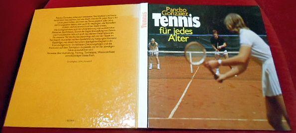 Pancho Gonzalez, Jeffrey Bairstow. Tennis Für Jedes Alter.