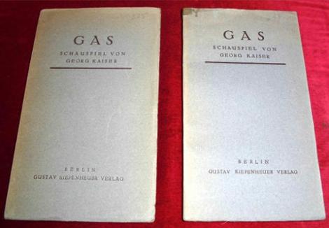 Gas. Schauspiel in fünf Akten. + Gas. Schauspiel in drei Akten. 2 Bde.