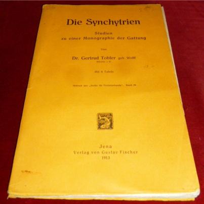 Dr. Gertrud Tobler Die Synchytrien. Studien zu einer Monographie der Gattung.
