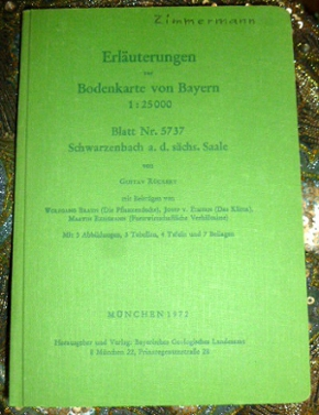 Erläuterungen zur Bodenkarte von Bayern 1 : 25 000. Blatt Nr. 5737 Schwarzenbach a.d. sächs. Saale von Gustav Rückert. Mit 3 Abbildungen, 3 Tabellen, 4 Tafeln und 7 Beilagen.