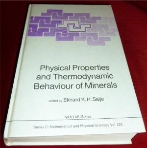 Physical Properties and Thermodynamic Behaviour of Minerals. - Ed. Ekhard K. H. Salje
