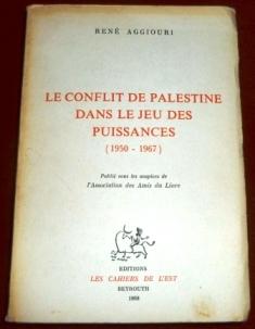 Le Conflit De Palestine Dans Le Jeu Des Puissances (1950-1967)