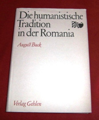 Die Humanistische Tradition in Der Romania