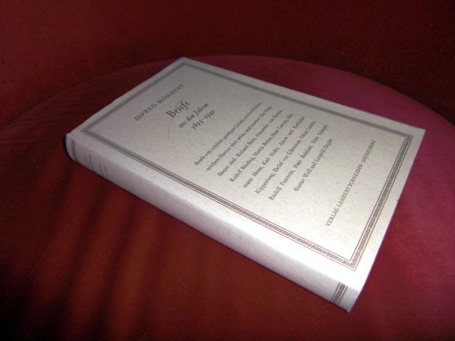 Alfred Mombert, Ausgewählt Und Herausgegeben Von B.J. Morse Alfred Mombert - Briefe 1893-1942