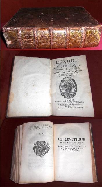 L`Exode et Le Levitique Traduits En Francois; Avec Une Explication tirée Des Saints Pères & Des Autheurs Ecclesiastiques