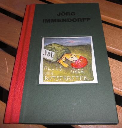 Jörg Immendorff Early Works and Lidl / Alles Über Den Botschafter