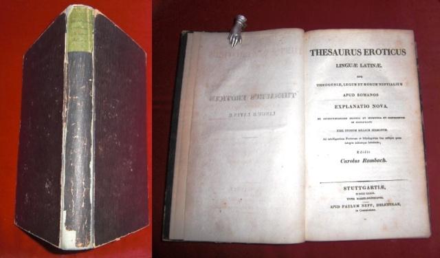 Editit Carolus Rambach Thesaurus Eroticus Linguae Latinae Sive Theogoniae, Legum Et Morum Nuptialum Apud Romanos Explanatio Nova.