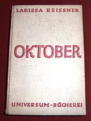 Oktober, Ausgewählte Schriften, Herausgegeben Und Eingeleitet Von Karl Radek