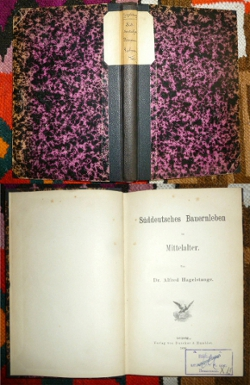 Dr. Alfred Hagelstange. Süddeutsches Bauernleben Im Mittelalter.