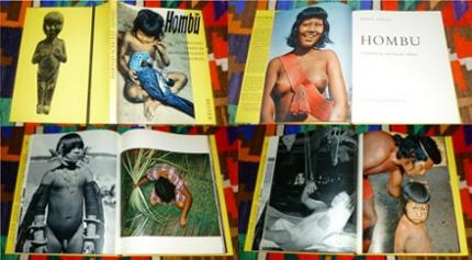Harald Schultz Hombu - Urwaldleben der brasilianischen Indianer