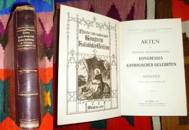 Akten des fünften (5.) Internationalen Kongresses Katholischer Gelehrten zu München vom 24. bis 28. September 1900 / Compte rendu du Ve Congrès Scientifique International des Catholiques