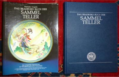 Das Bradford Buch der Sammel Teller. Das maßgebliche Standardwerk für international gehandelte Sammelteller. Deutsche Ausgabe.