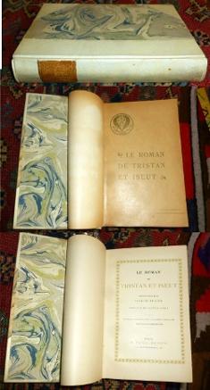 Le Roman de Tristan et Iseut. Renouvelle par Joseph Bedier. Preface de Gaston Paris.