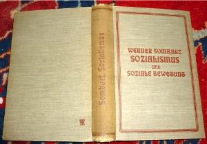 Werner Sombart Sozialismus und Soziale Bewegung.