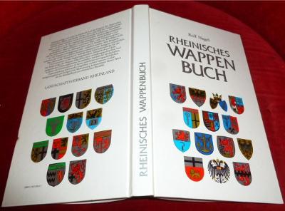 Rheinisches Wappenbuch. Die Wappen der Gemeinden, Städte und Kreise im Gebiet des Landschaftsverbandes Rheinland.