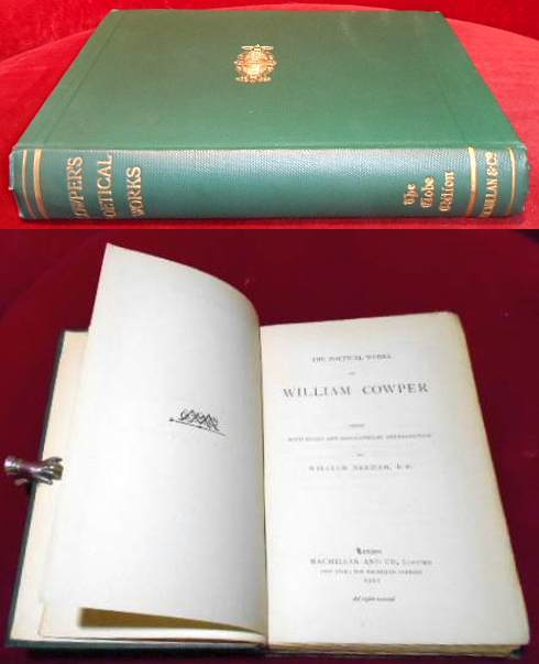 THE POETICAL WORKS OF WILLIAM COWPER, Edited by William Benham