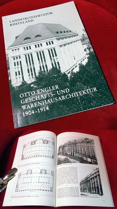 Landeskonservator Rheinland. Otto Engler. Geschäfts- und Warenhausarchitektur 1904. Arbeitsheft 28