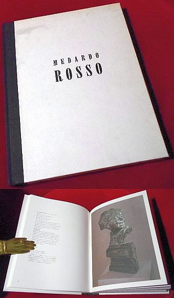 Medardo Rosso. Impressions in Wax and Bronze. 1882- 1906