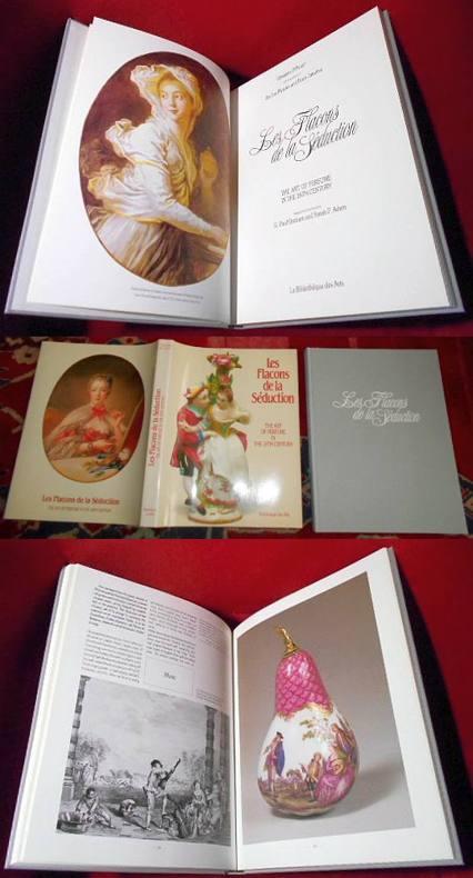 Les flacons de la Séduction. The Art of Perfume in the 18th Century.