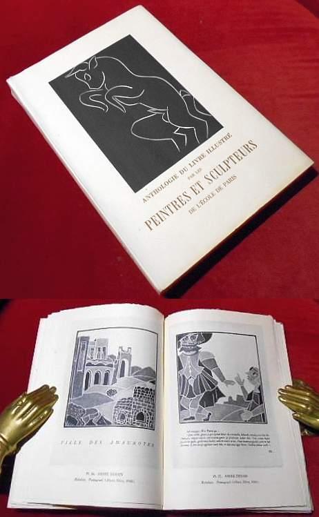 Anthologie du livre illustré par les Peintres et Sculpteurs de l
