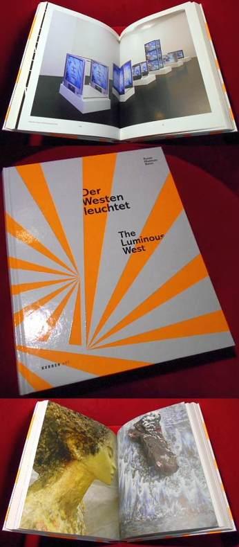 Der Westen leuchtet. The luminous West.
