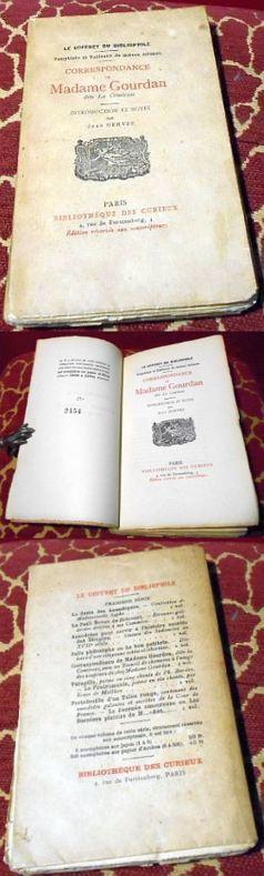 Introduction et Notes De Jean Hervez Correspondance de Madame Gourdan dite la Comtesse.