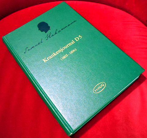 Samuel Hahnemann, Krankenjournal D 5 : (1803 - 1806) / nach der Edition von Helene Varady. Bearbeitet von Arnold Michalowski