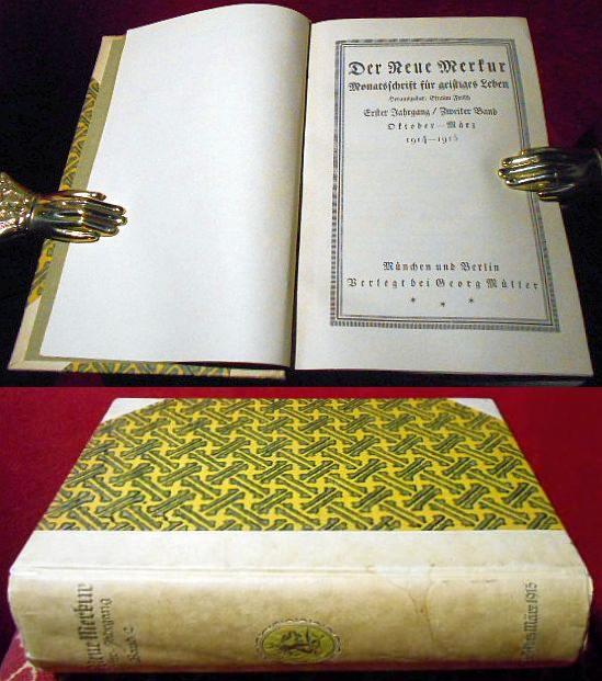 Der Neue Merkur. Monatsschrift für geistiges Leben. Erster Jahrgang,/Zweiter Band , Oktober- März 1914-1915