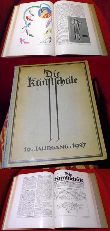 Die Kunstschule. Illustrierte Monatsschrift für Kunst und Kunstpflege. 10. Jahrgang 1927