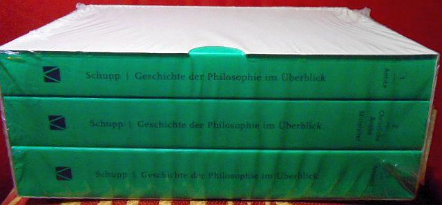 Franz Schupp Geschichte der Philosophie im Überblick. 3 Bände