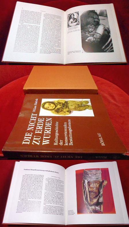Die nicht zu Erde wurden. Kulturgeschichte der konservierenden Bestattungsformen. Unter Mitarbeit von Hans Biedermann und Winfried Petzwinkler.