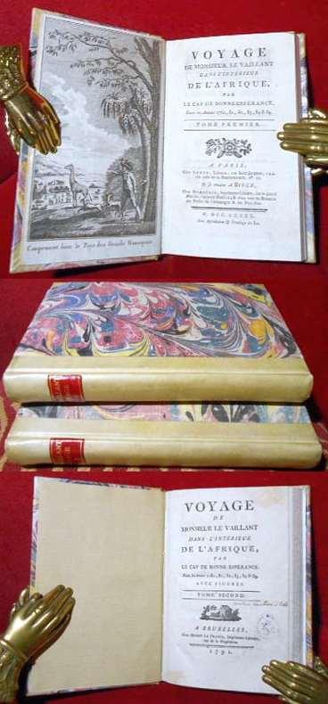 Voyage de Monsieur le Vaillant dans l`intérieur de l`Afrique, par le Cap de Bonne-Espérance, dans les Années 1780, 81, 82, 83, 84 & 85. 2 tomes/Bände